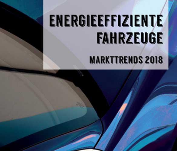 Broschüre «Energieeffiziente Fahrzeuge – Markttrends 2018»
